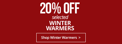 20% off selected Winter Warmers